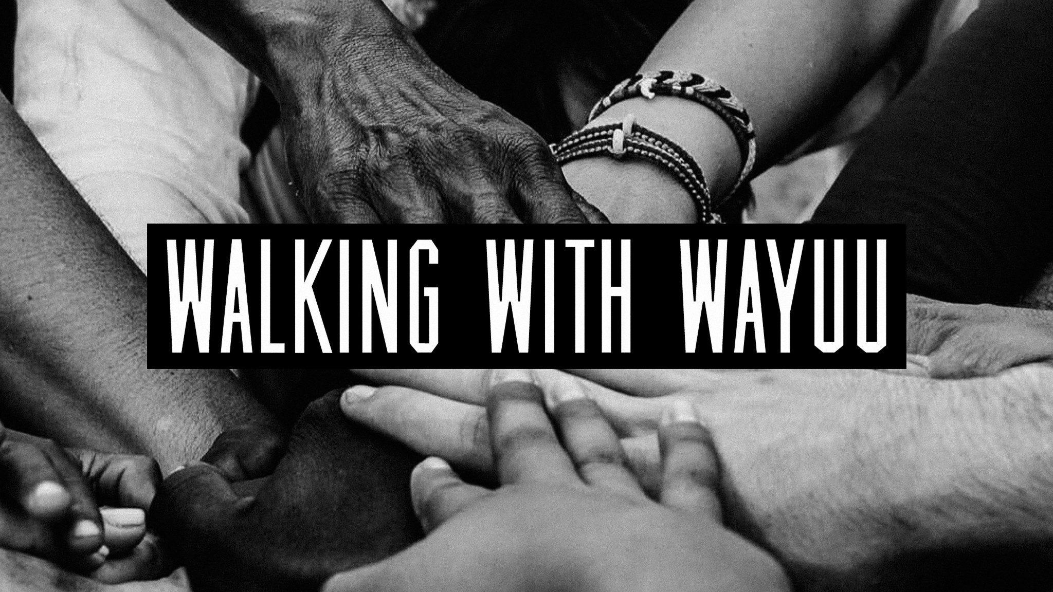 Walking With Wayuu